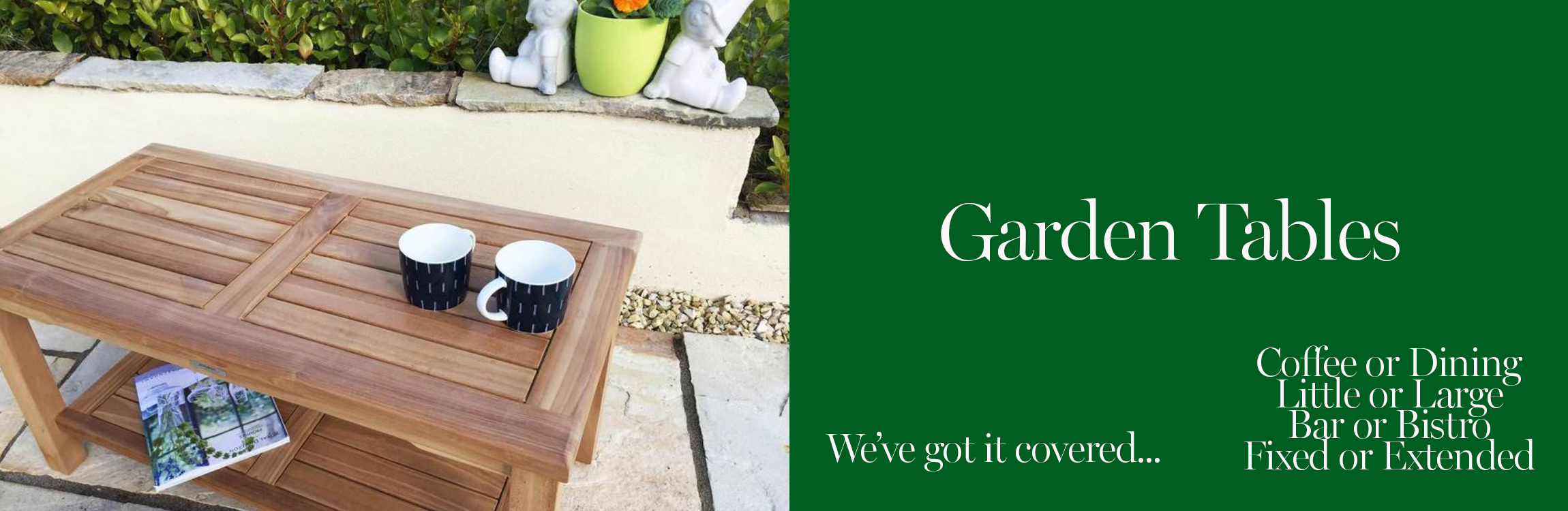Garden Tables