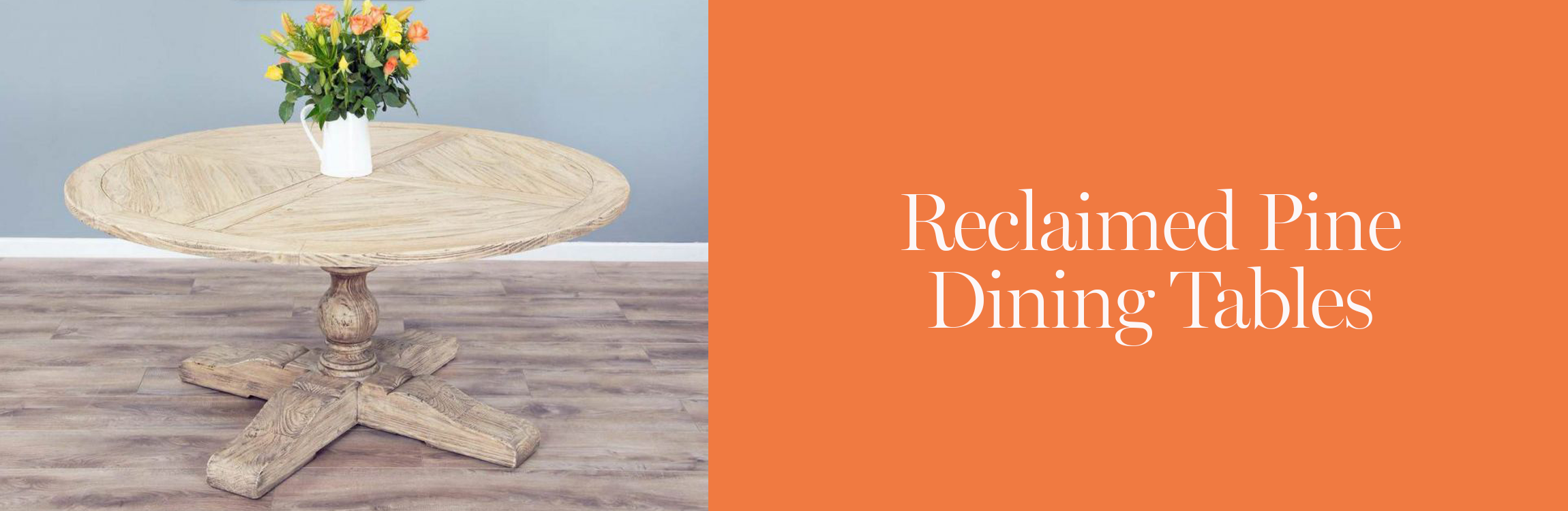 Reclaimed Pine Dining tables