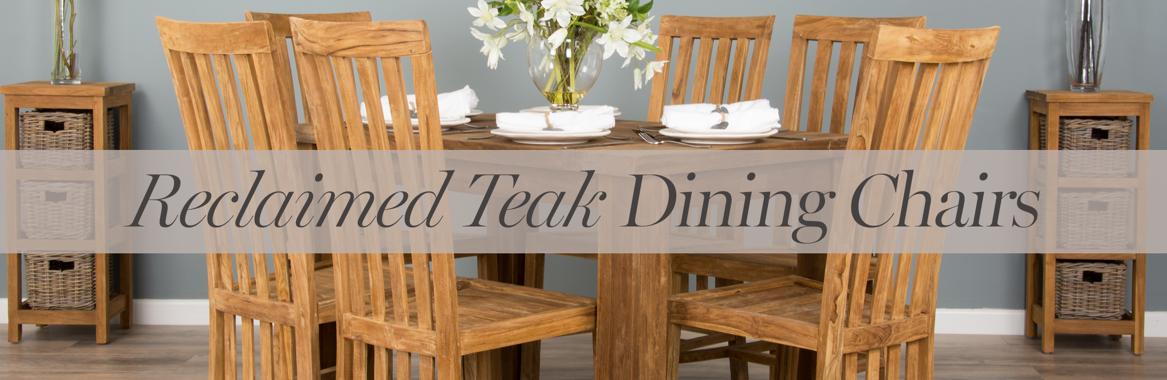 Reclaimed Teak Dining Chairs