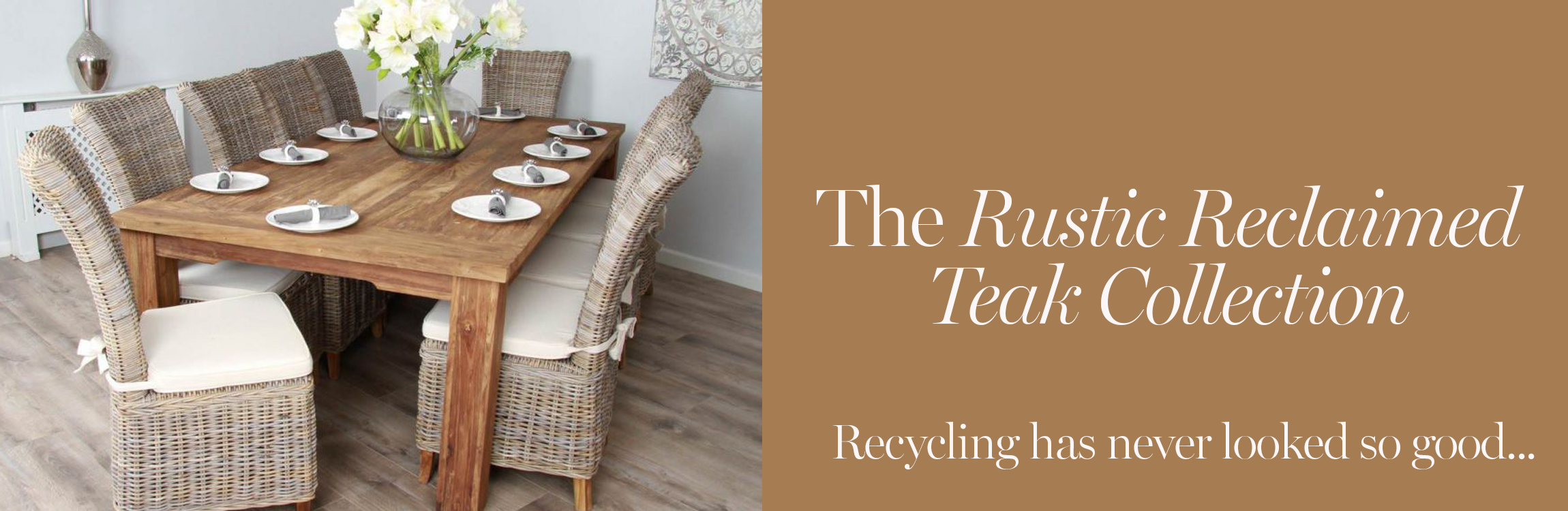 The Rustic Reclaimed Teak Collection