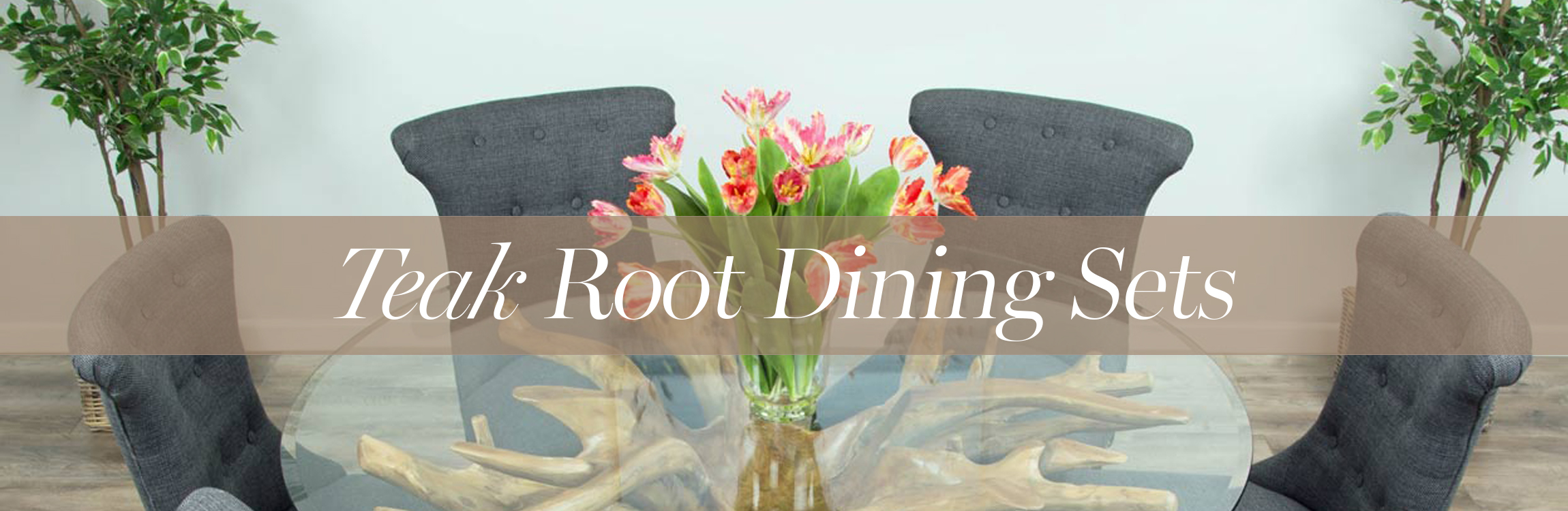 Teak Root Dining Sets