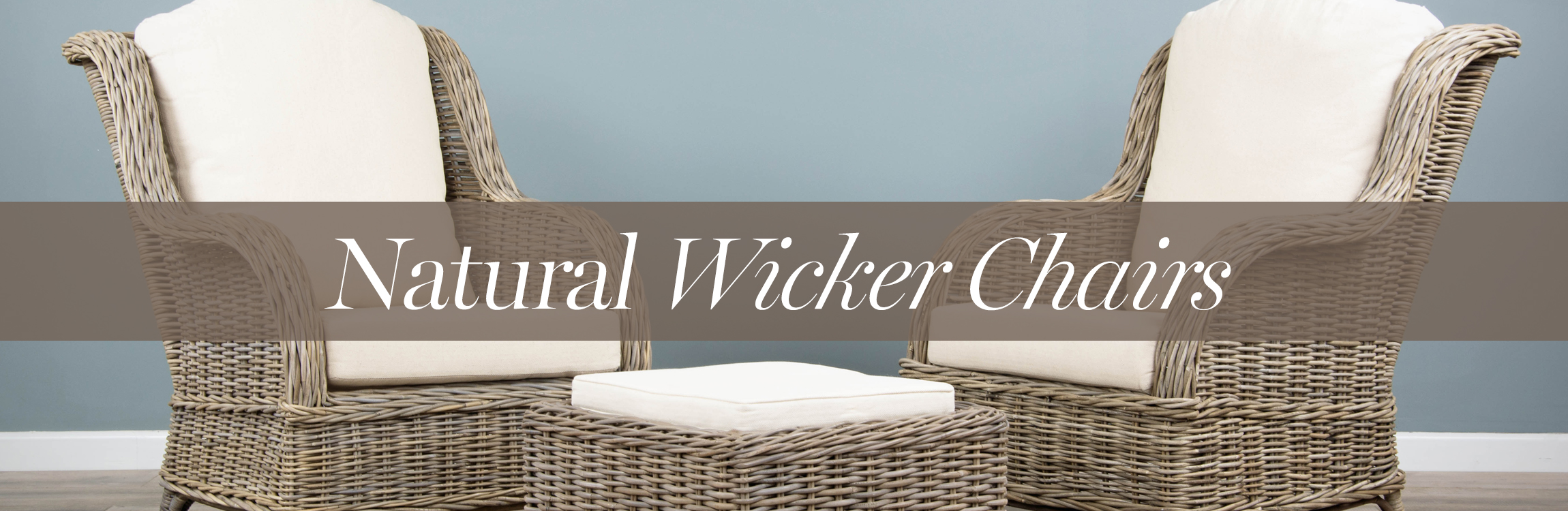 Natural Wicker Chairs